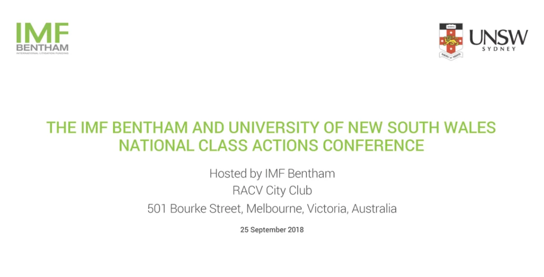 IMF Bentham / UNSW Class Actions Conference 2018